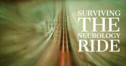 surviving neurology