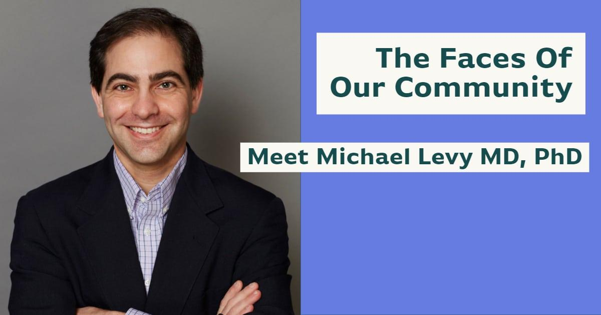 meet dr. michael Levy