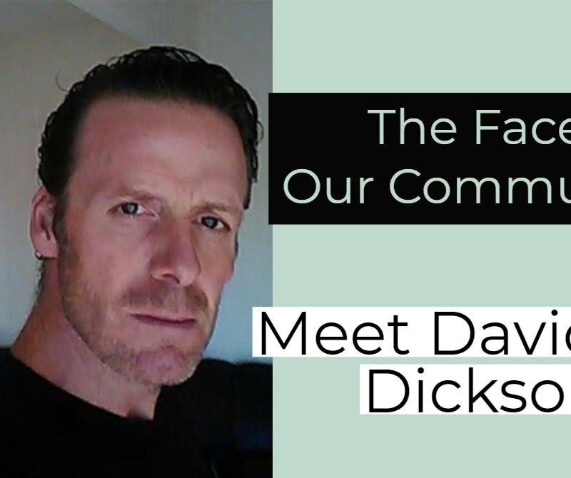 Meet David M.Dickson Jr.