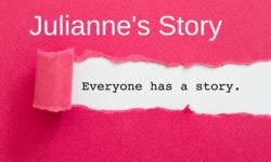Julianne's Story